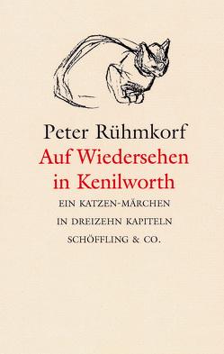 Auf Wiedersehen in Kenilworth von Rühmkorf ,  Peter