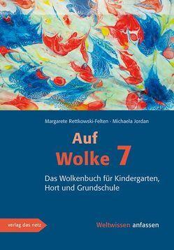 Auf Wolke 7 von Jordan,  Michaela, Rettkowski-Felten,  Margarete