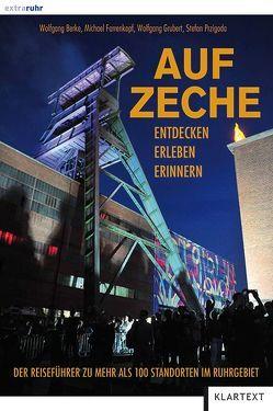 Auf Zeche von Berke,  Wolfgang, Farrenkopf,  Michael, Grubert,  Wolfgang, Przigoda,  Stefan