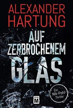 Auf zerbrochenem Glas von Hartung,  Alexander