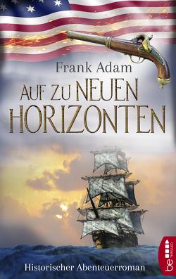 Auf zu neuen Horizonten von Adam,  Frank