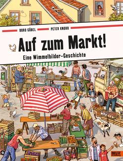 Auf zum Markt! von Göbel,  Doro, Knorr,  Peter