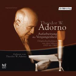 Aufarbeitung der Vergangenheit von Adorno,  Theodor W.