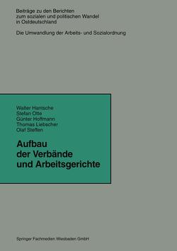 Aufbau der Verbände und Arbeitsgerichte von Hantsche,  Walter