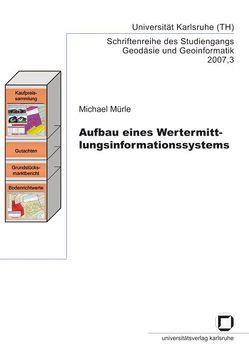 Aufbau eines Wertermittlungsinformationssystems von Mürle,  Michael