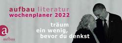 Aufbau Literatur Wochenplaner 2022 von Böhm,  Thomas, Polojachtof,  Catrin