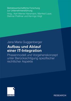 Aufbau und Ablauf einer IT-Integration von Guggenberger,  Jana Maria