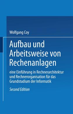 Aufbau und Arbeitsweise von Rechenanlagen von Wolfgang,  Coy