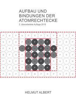 Aufbau und Bindungen der Atomrechtecke von Albert,  Helmut