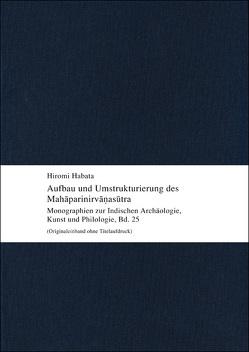 Aufbau und Umstrukturierung des Mahāparinirvāṇasūtra von Habata,  Hiromi