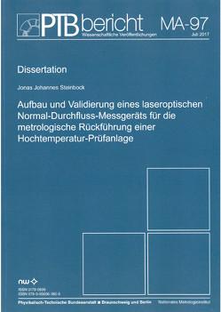 Aufbau und Validierung eines laseroptischen Normal-Durchfluss-Messgeräts für die metrologische Rückführung einer Hochtemperatur-Prüfanlage von Steinbock,  Jonas Johannes