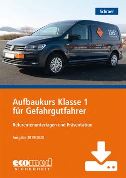 Aufbaukurs Klasse 1 für Gefahrgutfahrer – Download von Schroer,  Jürgen