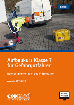 Aufbaukurs Klasse 7 für Gefahrgutfahrer von Ridder,  Klaus