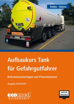 Aufbaukurs Tank für Gefahrgutfahrer von Bütow,  Torsten, Ridder,  Klaus