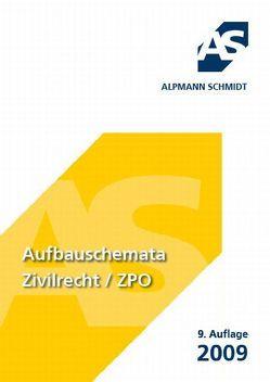 Aufbauschemata Zivilrecht / ZPO von Alpmann-Pieper,  Annegerd, Mueller,  Frank, Veltmann,  Till