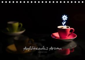 Aufblühendes Aroma (Tischkalender 2021 DIN A5 quer) von Fuchs,  Dieter