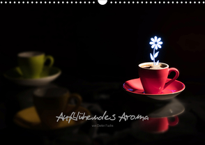 Aufblühendes Aroma (Wandkalender 2021 DIN A3 quer) von Fuchs,  Dieter