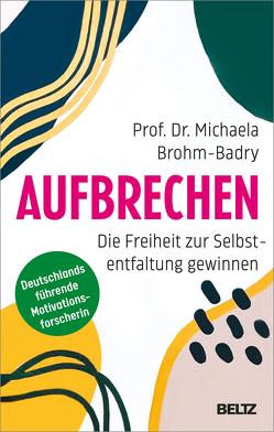 Aufbrechen von Brohm-Badry,  Michaela