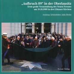"""""""Aufbruch 89"""" in der Oberlausitz von Böske,  Julia, Schönfelder,  Andreas"""