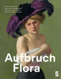 Aufbruch Flora von Affentranger-Kirchrath,  Angelika, Lange,  Christiane, Struck,  Neela