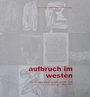 Aufbruch im Westen von Melchers,  Joachim, Oellers,  Adam C.
