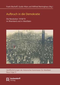 Aufbruch in die Demokratie von Bischoff,  Frank M., Hitze,  Guido, Reininghaus,  Wilfried