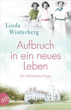 Aufbruch in ein neues Leben von Winterberg,  Linda