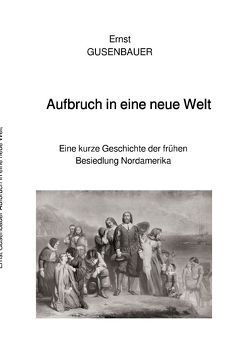 Aufbruch in eine neue Welt von Gusenbauer,  Ernst