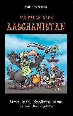 Aufbruch nach Aasghanistan von Prof. Elsenbrink
