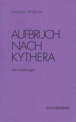 Aufbruch nach Kythera von Anderer,  Hannes