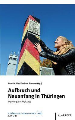 Aufbruch und Neuanfang in Thüringen von Hilder,  Bernd, Sommer,  Gerlinde