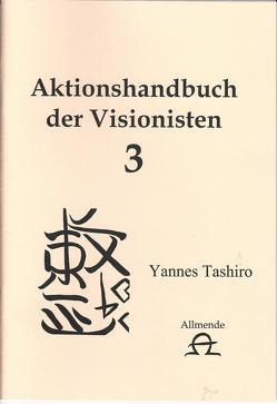 Aufbruch zum neuen Zeitalter I + II von Tashiro,  Yannes
