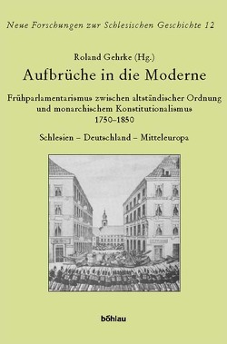 Aufbrüche in die Moderne von Gehrke,  Roland