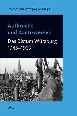 Aufbrüche und Kontroversen von Merz,  Johannes, Weiß,  Wolfgang