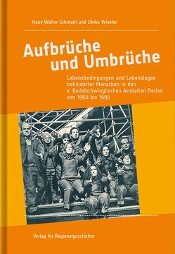Aufbrüche und Umbrüche von Schmuhl,  Hans-Walter, Winkler,  Ulrike