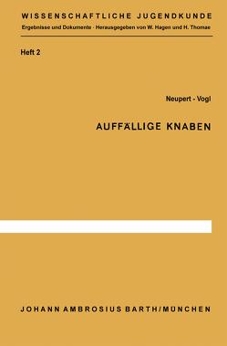 Auffällige Knaben von Neupert,  S., Vogl,  G.