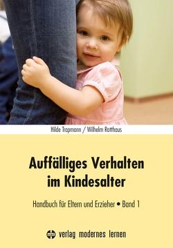 Auffälliges Verhalten im Kindesalter von Rotthaus,  Wilhelm, Trapmann,  Hilde