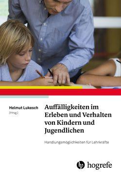 Auffälligkeiten im Erleben und Verhalten von Kindern und Jugendlichen von Lukesch,  Helmut