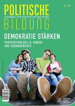 Aufgabe: Demokratie stärken. Perspektiven des 16. Kinder- und Jugendberichts