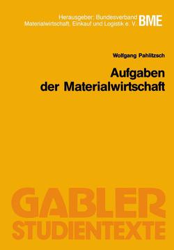Aufgaben der Materialwirtschaft von Pahlitzsch,  Wolfgang