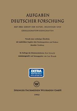 Aufgaben Deutscher Forschung von Arnold,  Karl, Brandt,  Leo