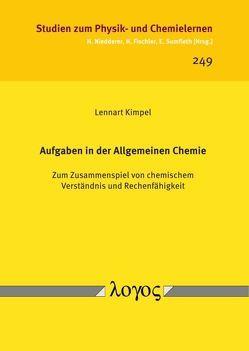 Aufgaben in der Allgemeinen Chemie von Kimpel,  Lennart