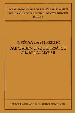 Aufgaben und Lehrsätze aus der Analysis von Jenkins,  James Allister, Pólya,  George, Szegö,  Gabor, Szegö,  Giorgio Philip