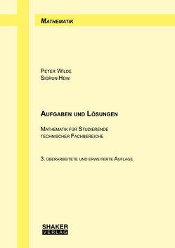 Aufgaben und Lösungen von Hein,  Sigrun, Wilde,  Peter