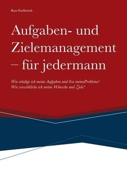 Aufgaben- und Zielemanagement von Eschlwöch,  Kurt, Strategies GmbH,  KMC