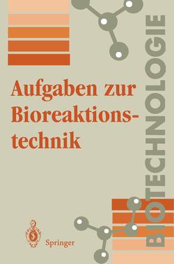 Aufgaben zur Bioreaktionstechnik von Wolf,  K.-H.