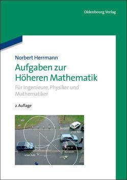 Aufgaben zur Höheren Mathematik von Herrmann,  Norbert