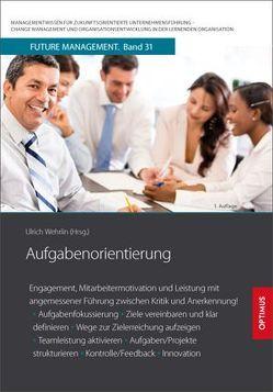 Aufgabenorientierung von Prof. Dr. Dr. h.c. Wehrlin,  Ulrich