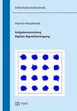 Aufgabensammlung Digitale Signalübertragung von Nuszkowski,  Heinrich