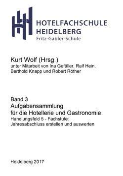 Aufgabensammlung Fachstufe für von Wolf,  Kurt